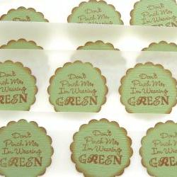 Vintage Inspired Don't Pinch Me I'm Wearing Green - St Patrick's Day Stickers/Envelope Seals